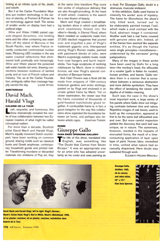 Helman Minchilli, Elizabeth. Giuseppe Gallo. ARTnews. Summer 1996, p. 176.
